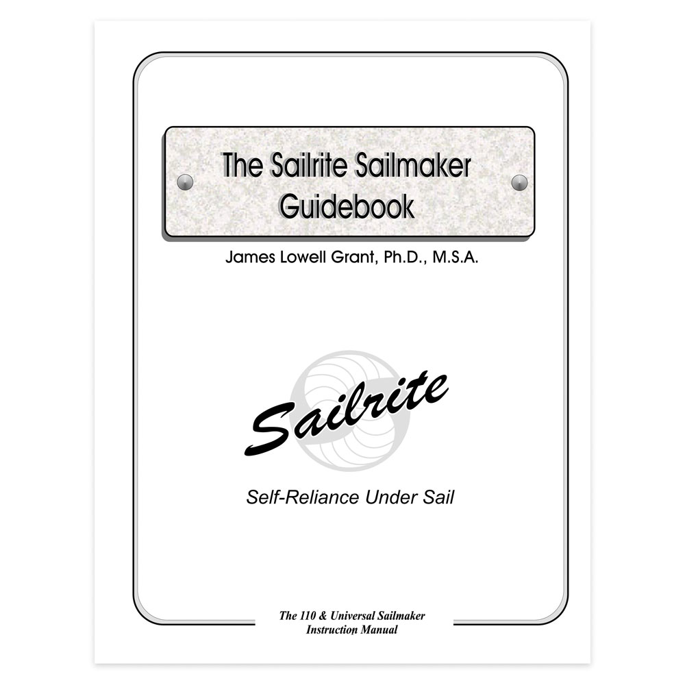 Guidebook for Sailrite® SR200 & Long Arm Sewing Machine
